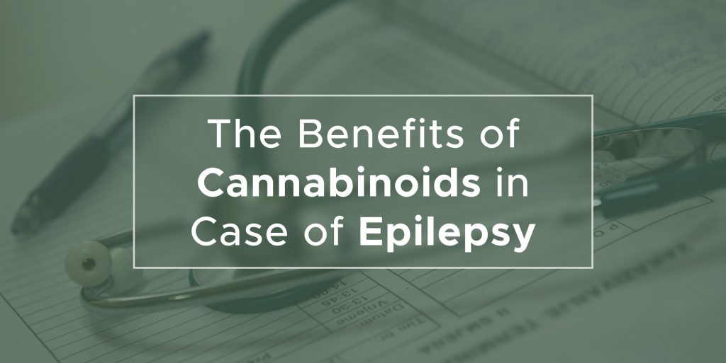 The Benefits of Cannabinoids in Case of Epilepsy