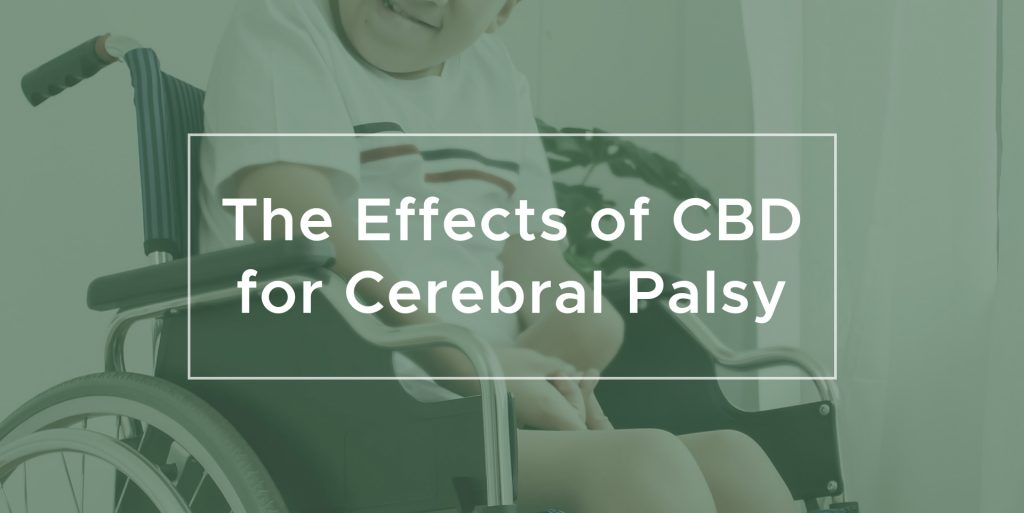 The Effects of CBD oil for Cerebral Palsy