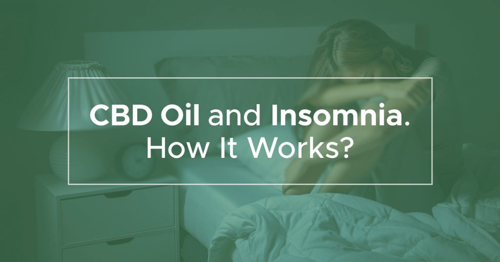 Cbd oil and insomnia. How it works?